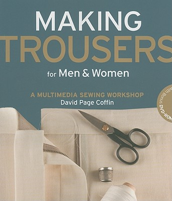 Making Trousers for Men & Women By Coffin, David Page