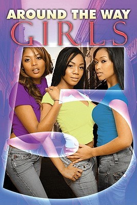 Around the Way Girls 5 By Gray, Erick S./ Anthony, Mark/ Tysha